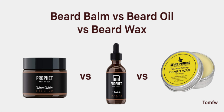 comparison of Beard Balm vs Beard Oil vs Beard Wax