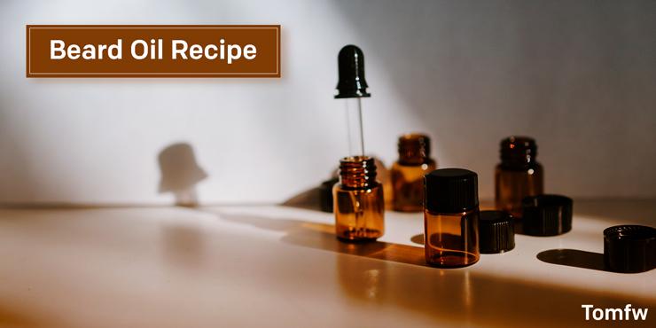 Best Beard Oil Recipe