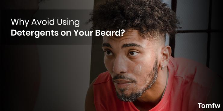 detergents on beard