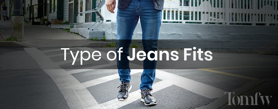 types of jean fits