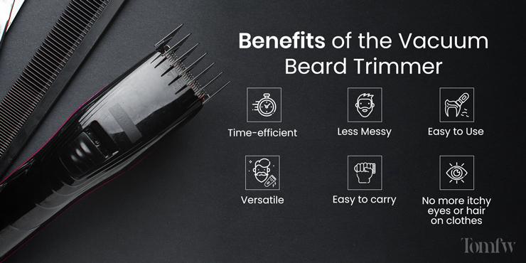 benefits of vacuum beard trimmer