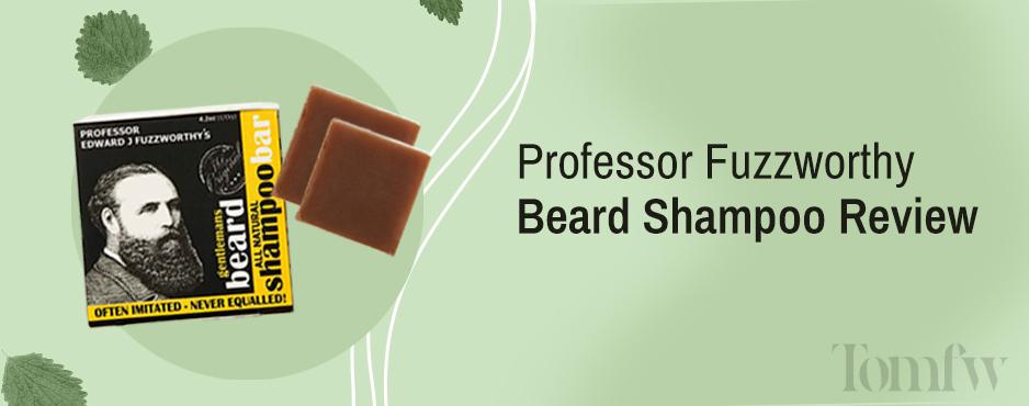 Fuzzworthy's Beard Shampoo Review