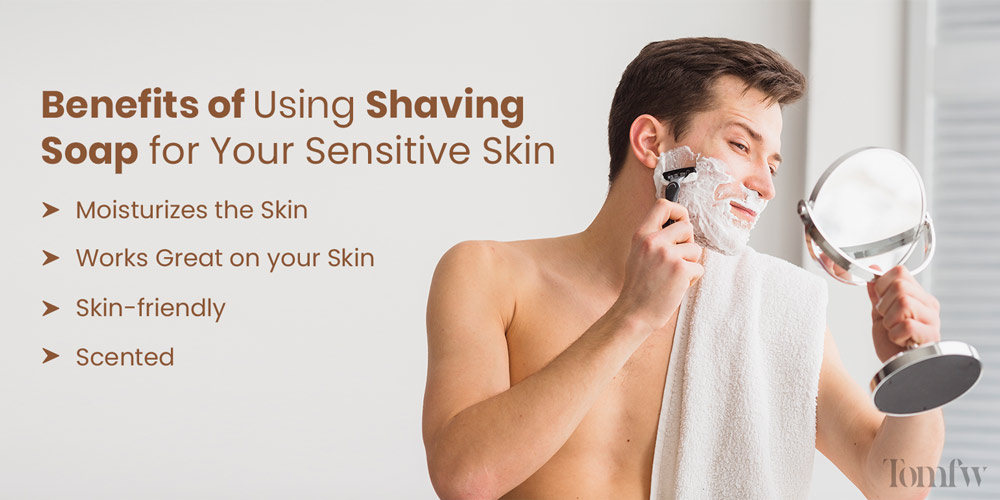 Why should you use a shaving soap?