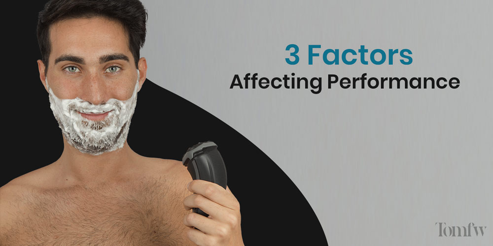 Factors Affecting Performance of Rotary Shavers