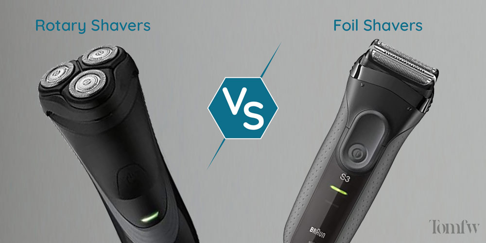 Battle Between Foil vs Rotary Shavers