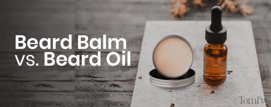 beard balm vs oil