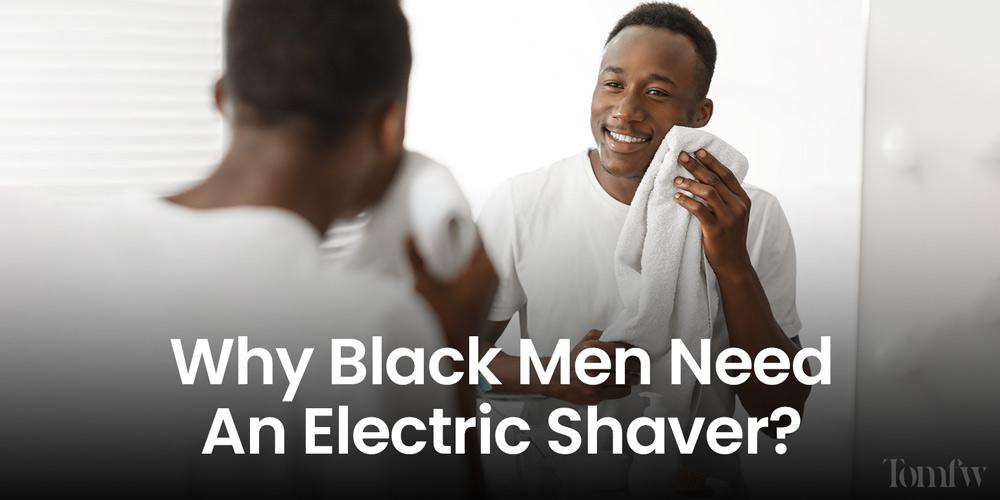 best electric shaver for black man