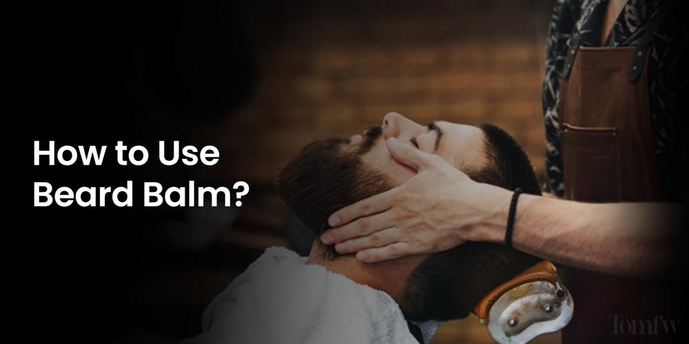 why beard balm