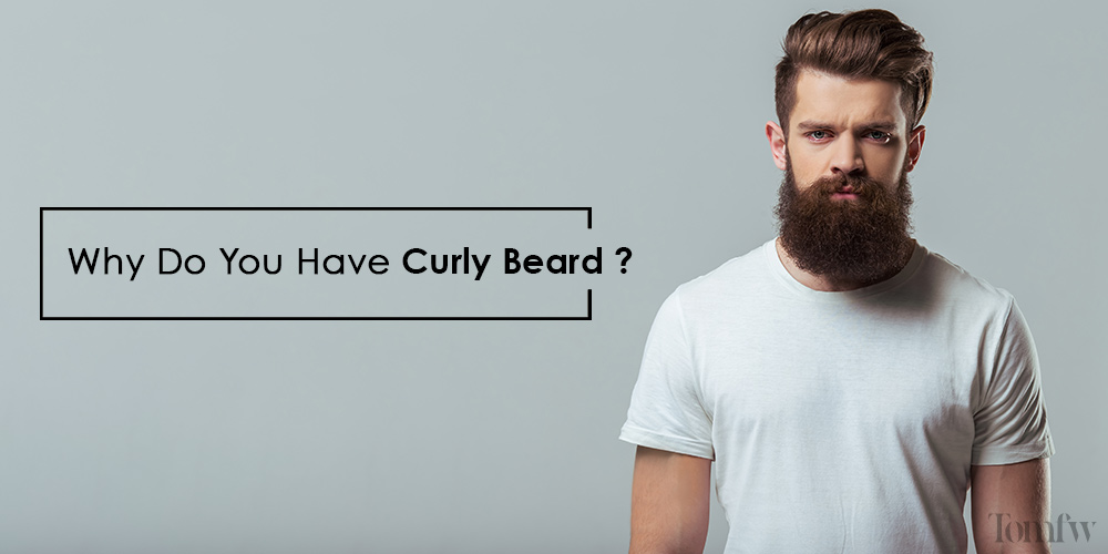 why is my beard curly