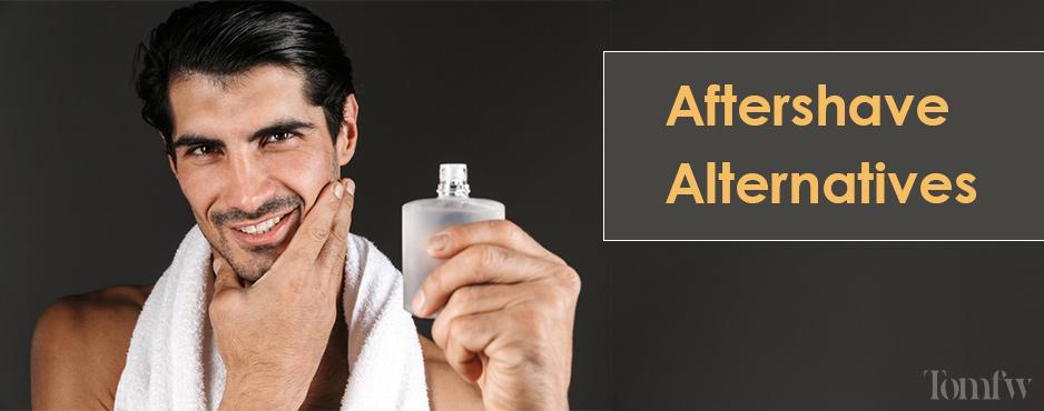 aftershave alternatives