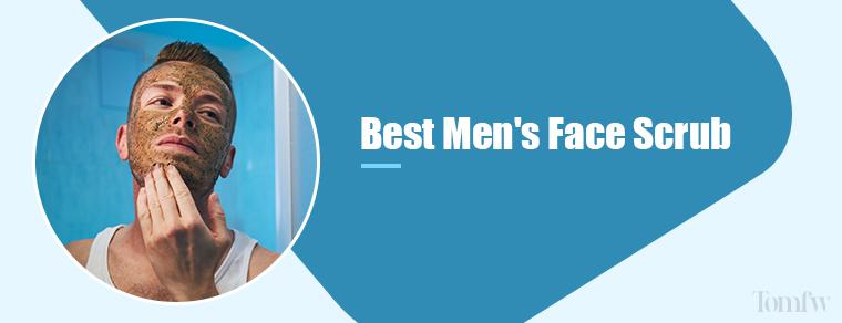 best face scrub for men
